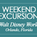 WEEKEND IN:  Walt Disney World, Orlando